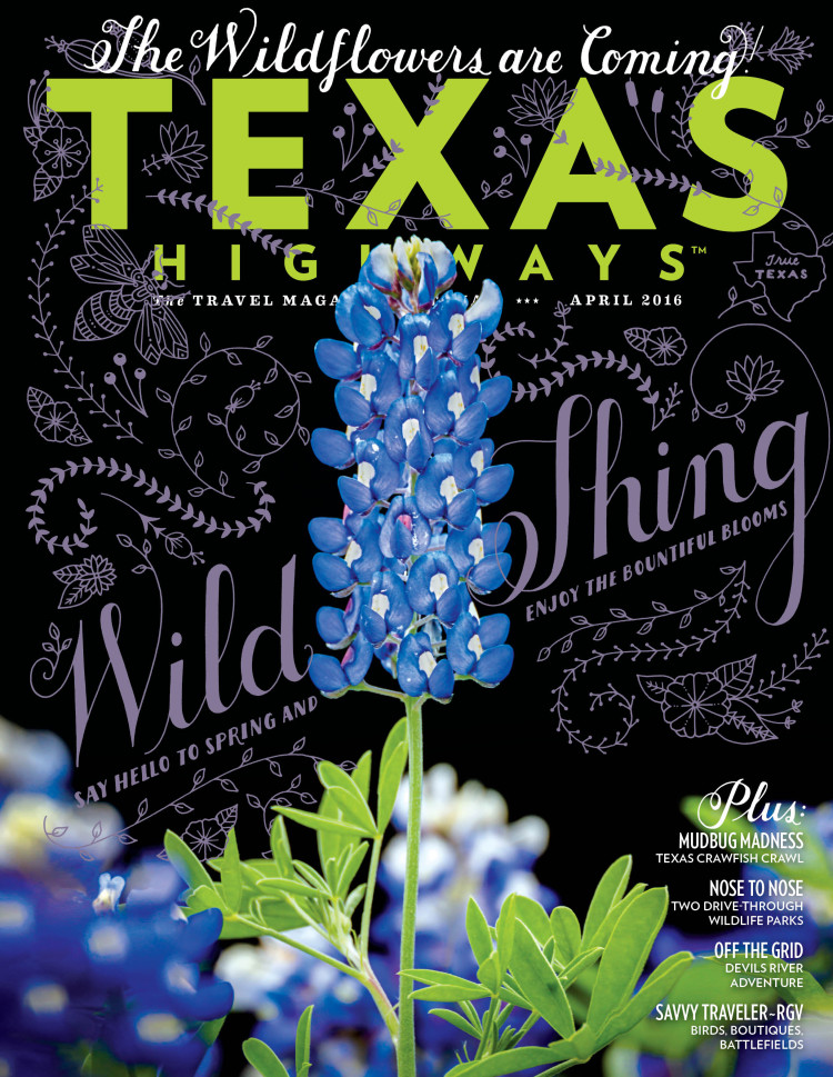 Texas Highways magazine, April 2016