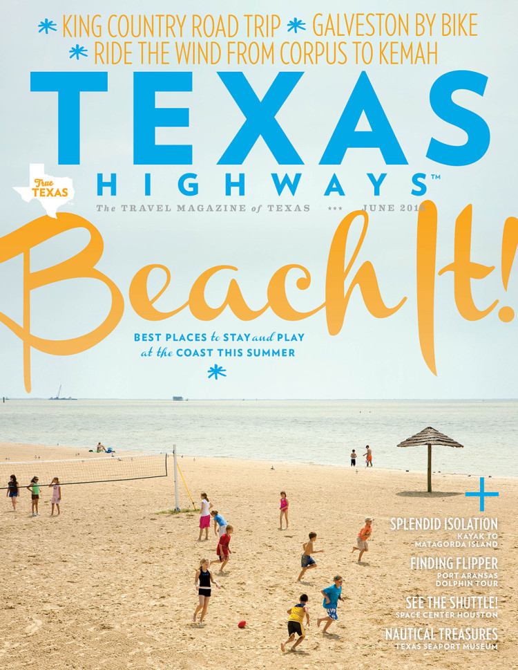 Texas Highways magazine, June 2016