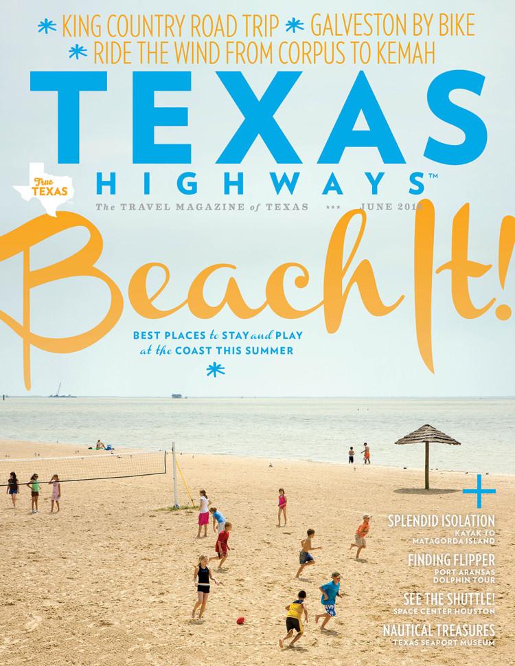 Texas Highways magazine, June 2016
